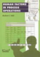 Human Factors in Process Operations