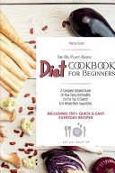 The Big Plant Based Diet COOKBOOK for Beginners