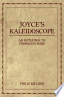 Joyce's Kaleidoscope