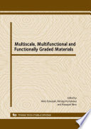 Multiscale  Multifunctional And Functionally Graded Materials