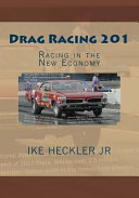 Drag Racing 201-Racing in the New Economy