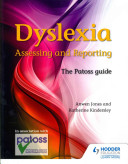 Books - Dylsexia - Assessing And Reporting | ISBN 9781444190342