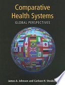 Comparative Health Systems  Global Perspectives