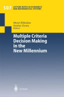 Multiple Criteria Decision Making in the New Millennium