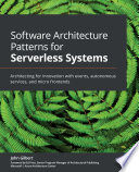 Software Architecture Patterns for Serverless Systems