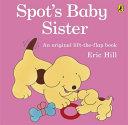 Spot s Baby Sister
