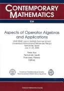 Aspects of Operator Algebras and Applications