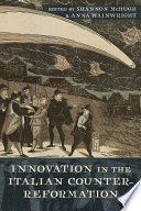 Book cover for Innovation in the Italian Counter-Reformation