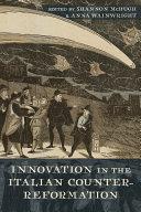 Innovation in the Italian Counter-Reformation [Pdf/ePub] eBook