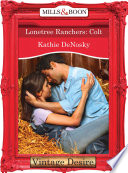Lonetree Ranchers Colt Mills Boon Desire Lonetree Ranchers Book 3