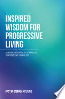 Inspired Wisdom for Progressive Living Book