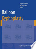 """Balloon Kyphoplasty"" by Stephan Becker, Michael Ogon"