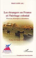 Les étrangers en France et l'héritage colonial