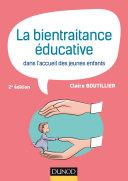 Pdf La bientraitance éducative dans l'accueil des jeunes enfants - 2e éd. Telecharger