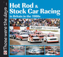 Hot Rod and Stock Car Racing