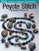 Peyote Stitch Beading Projects