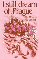I Still Dream of Prague