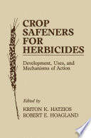Crop Safeners for Herbicides Book