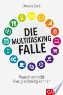 Die Multitasking-Falle