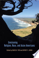 Envisioning Religion Race And Asian Americans