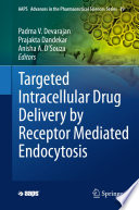 Targeted Intracellular Drug Delivery by Receptor Mediated Endocytosis