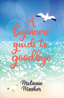 A Beginner S Guide To Goodbye
