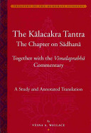 The K  lacakra Tantra
