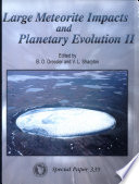 Large Meteorite Impacts and Planetary Evolution II Book