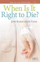 Pamphlet  Joni When Is It Right to Die