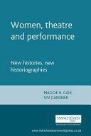 Women, Theatre and Performance