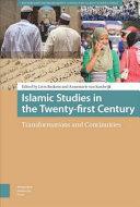 Islamic Studies in the Twenty first Century