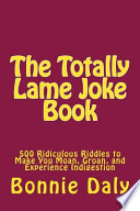 The Totally Lame Joke Book