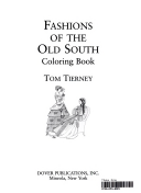 Fashions Of The Old South Coloring Book Tom Tierney