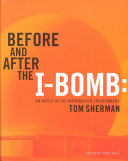 Before and After the I-bomb