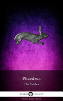 Delphi Complete Fables of Phaedrus (Illustrated) [Pdf/ePub] eBook
