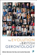 The Evolution of British Gerontology