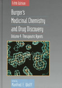 Burger s Medicinal Chemistry and Drug Discovery  Therapeutic Agents Book