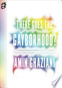 There Goes the Gayborhood