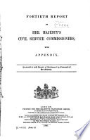 Report of Her Majesty's Civil Service Commissioners, Together with Appendices