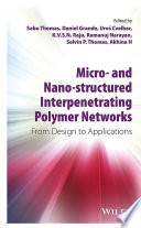 Micro  and Nano Structured Interpenetrating Polymer Networks