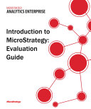 Evaluation Guide  Windows  for MicroStrategy Analytics Enterprise