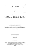 A Manual of Naval Prize Law