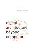 Digital Architecture Beyond Computers