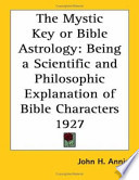 The Mystic Key Or Bible Astrology