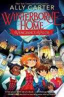 """""""Winterborne Home for Vengeance and Valor"""" by Ally Carter"""