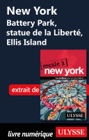 New York Battery Park, statue de la Liberté, Ellis Island ebook