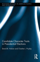 Pdf Candidate Character Traits in Presidential Elections