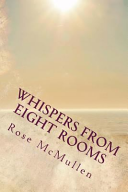 Whispers from Eight Rooms