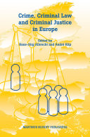 Crime  Criminal Law and Criminal Justice in Europe