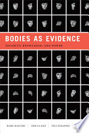 Bodies as Evidence
